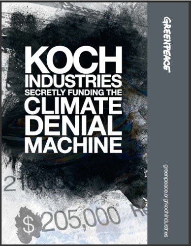 corp-wolf-pac-koch-industries-still-fueling-climate-denial-machine-greenpeace-2