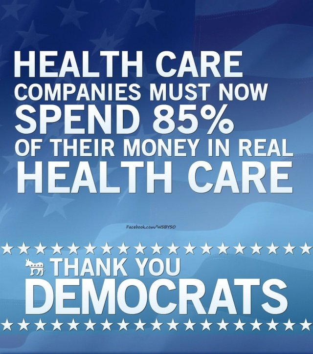 104SR_ SSN HEALTH CARE Companies Must Now Spend 85% of Their Money On Real HEALTH CARE  Thank You Democrats