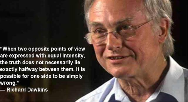 5_ PF RICHARD DAWKINS - Truth does not lie half way in between