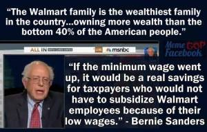 CORP WOLF PAC WALMART Bernie Sanders Note They Have More Wealth Then The Bottom 40% of Americans