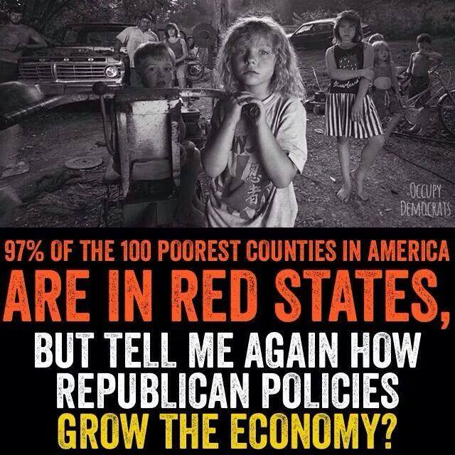 101_ GOP BC - Red States - 97 Percent of the 100 Poorest Counties in America are in Red States - But tell me again how Republican Policies Grow the Economy