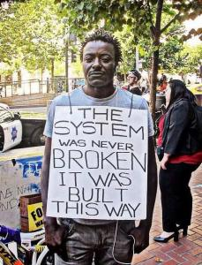 00000_ CLASS WARFARE - The System was never broken it was built this way