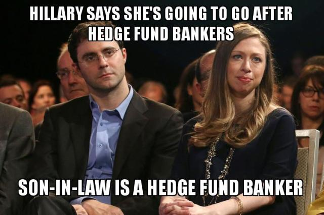 0001D_ BANK REGULATION - ST NY HILLARY CLINTON Says she will go after Hedge Fund Bankers - Son-in-Law is a Hedge Fund Banker