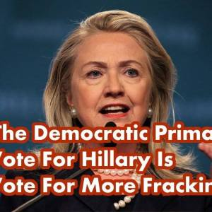0001R_ OIL FRACKING CORPORATIONS ST NY HILLARY CLINTON VOTE FOR MORE FRACKING