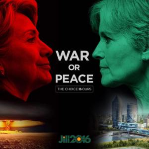 00_ GREEN JILL STEIN Hilary Clinton - War or Peace
