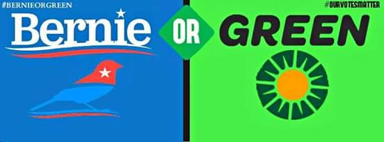 GREEN PARTY Bernie or Green